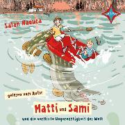 Cover-Bild zu Matti und Sami und die verflixte Ungerechtigkeit der Welt (Audio Download) von Naoura, Salah