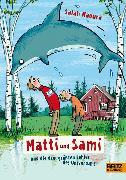 Cover-Bild zu Matti und Sami und die drei größten Fehler des Universums (eBook) von Naoura, Salah