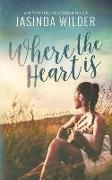 Cover-Bild zu Where The Heart Is von Wilder, Jasinda