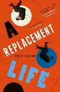 Cover-Bild zu A REPLACEMENT LIFE (eBook) von Fishman, Boris