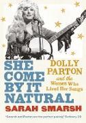 Cover-Bild zu She Come By It Natural (eBook) von Smarsh, Sarah