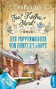 Cover-Bild zu Tee? Kaffee? Mord! Der Puppenmörder von Hunter's Grove (eBook) von Barksdale, Ellen