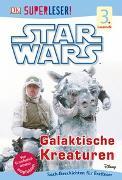 Cover-Bild zu SUPERLESER! Star Wars? Galaktische Kreaturen