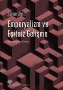 Cover-Bild zu Emperyalizm ve Esitsiz Gelisme von Amin, Samir