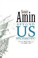 Cover-Bild zu Beyond US Hegemony (eBook) von Amin, Samir
