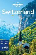 Cover-Bild zu Lonely Planet Switzerland von Clark, Gregor