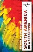 Cover-Bild zu Lonely Planet South America on a shoestring von St Louis, Regis