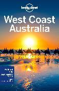 Cover-Bild zu Lonely Planet West Coast Australia von Atkinson, Brett