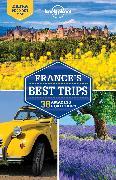 Cover-Bild zu Lonely Planet France's Best Trips von Carillet, Jean-Bernard
