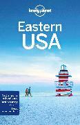 Cover-Bild zu Lonely Planet Eastern USA von Ping, Trisha