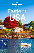 Cover-Bild zu Lonely Planet Eastern USA von Walker, Benedict