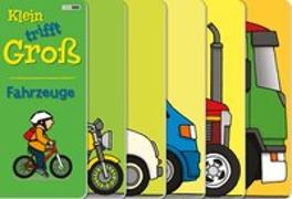 Cover-Bild zu Klein trifft Groß - Fahrzeuge von Butterfield, Moira
