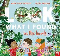 Cover-Bild zu National Trust: Look What I Found in the Woods von Butterfield, Moira