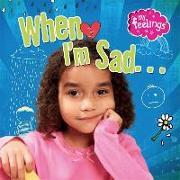 Cover-Bild zu When I'm Sad von Butterfield, Moira