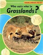 Cover-Bild zu Who Eats Who In Grasslands von Butterfield, Moira