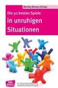 Cover-Bild zu Die 50 besten Spiele in unruhigen Situationen von Bücken-Schaal, Monika