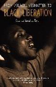 Cover-Bild zu From #BlackLivesMatter to Black Liberation von Taylor, Keeanga-Yamahtta