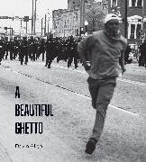 Cover-Bild zu A Beautiful Ghetto von Allen, Devin