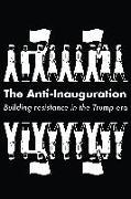 Cover-Bild zu The Anti-Inauguration (eBook) von Gopal, Anand