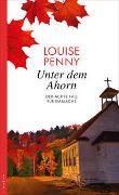 Cover-Bild zu Unter dem Ahorn von Penny, Louise