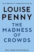 Cover-Bild zu The Madness of Crowds (eBook) von Penny, Louise