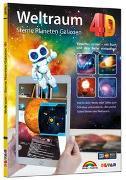 Cover-Bild zu Weltraum 4D - Sterne, Planeten, Galaxien mit APP virtuell durch den Weltall von Markt+Technik Verlag GmbH
