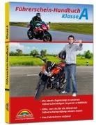 Cover-Bild zu Führerschein Handbuch Klasse A, A1, A2 - Motorrad - top aktuell von Markt+Technik Verlag GmbH