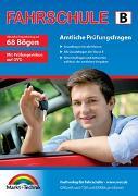 Cover-Bild zu Führerschein Fragebogen Klasse B - Auto Theorieprüfung original amtlicher Fragenkatalog auf 68 Bögen von Markt+Technik Verlag GmbH