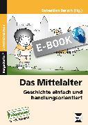 Cover-Bild zu Das Mittelalter (eBook) von Barsch, Sebastian (Hrsg.)