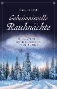 Cover-Bild zu Geheimnisvolle Rauhnächte (eBook) von Deiß, Caroline