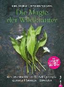 Cover-Bild zu Wildkräuter Kochbuch: Die Magie der Wildkräuter. Eine Kräuterwanderung durch das ganze Jahr. Erkennen, sammeln, zubereiten. Wildkräuter bestimmen, Rezepte Wildpflanzen (eBook) von Deiß, Caroline