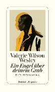 Cover-Bild zu Ein Engel über deinem Grab von Wesley, Valerie Wilson