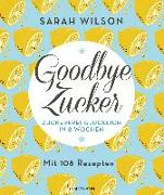 Cover-Bild zu Goodbye Zucker von Wilson, Sarah