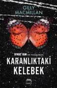 Cover-Bild zu Karanliktaki Kelebek von Macmillan, Gilly