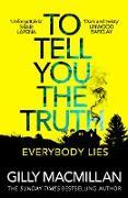 Cover-Bild zu To Tell You the Truth (eBook) von Macmillan, Gilly