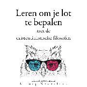 Cover-Bild zu Leren om je lot te bepalen met de existentialistische filosofen (Audio Download) von Nietzsche, Friedrich