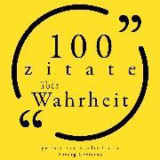 Cover-Bild zu 100 Zitate über die Wahrheit (Audio Download) von Twain, Mark