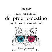 Cover-Bild zu Imparare a determinare il proprio destino con i filosofi esistenzialisti (Audio Download) von Nietzsche, Friedrich