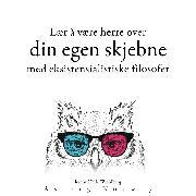 Cover-Bild zu Lære å bestemme skjebnen din med eksistensialistiske filosofer (Audio Download) von Nietzsche, Friedrich