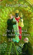 Cover-Bild zu Der Engel und das schwarze Herz (eBook) von Hasler, Eveline
