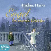 Cover-Bild zu Engel im zweiten Lehrjahr (Ungekürzt) (Audio Download) von Hasler, Eveline