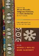Cover-Bild zu Centering African Proverbs, Indigenous Folktales, and Cultural Stories in Curriculum von McDermott, Mairi (Hrsg.)