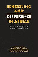 Cover-Bild zu Schooling and Difference in Africa von Asgharzadeh, Alireza