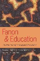 Cover-Bild zu Fanon and Education von Dei, George J. Sefa (Hrsg.)