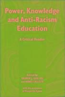 Cover-Bild zu Power, Knowledge and Anti-racism Education von Aguiar, Margarida