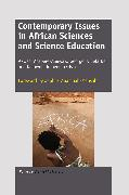 Cover-Bild zu Contemporary Issues in African Sciences and Science Education (eBook) von Asabere-Ameyaw, Akwasi (Hrsg.)