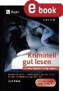 Cover-Bild zu Kriminell gut lesen in heterogenen Lerngruppen 3-4 (eBook) von Weber, Annette