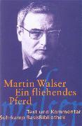 Cover-Bild zu Ein fliehendes Pferd von Walser, Martin
