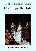 Cover-Bild zu Der junge Gelehrte (eBook) von Lessing, Gotthold Ephraim