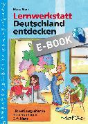 Cover-Bild zu Lernwerkstatt: Deutschland entdecken (eBook) von Stens, Maria